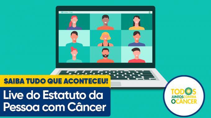 """Movimento TJCC Participa Da Live """"Estatuto Da Pessoa Com Câncer: Construindo Um Brasil Melhor"""""""