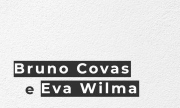 A Imagem Contém Os Nomes De Bruno Covas E Eva Wilma